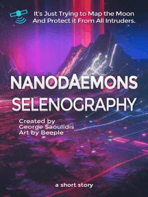 Nanodaemons: Selenography: Nanodaemons
