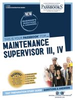 Maintenance Supervisor III, IV