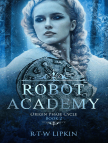 Robot Academy: Origin Phase Cycle, #2