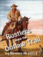 Rustlers Along the Outlaw Trail