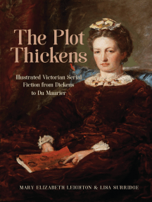 The Plot Thickens: Illustrated Victorian Serial Fiction from Dickens to Du Maurier