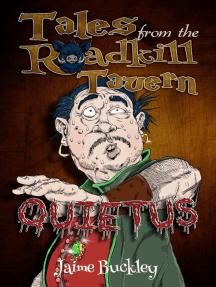 Quietus: Tales from the Roadkill Tavern