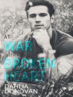 At War with a Broken Heart