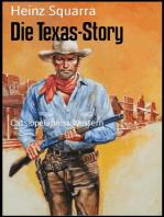 Die Texas-Story