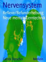Nervensystem: Reflexe/Befunderhebung Band 2                                  Mit neuer Lerntechnik