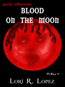 Poetic Reflections: Blood On The Moon