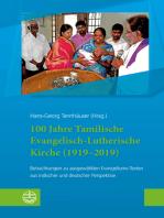 100 Jahre Tamilische Evangelisch-Lutherische Kirche (1919–2019)
