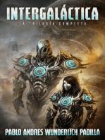 Intergaláctica (La Trilogía Completa)