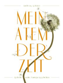 Mein Atem der Zeit: Gedichte und wahre Fantasiegeschichten