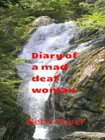 Diary Of A Mad Deaf Woman