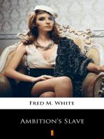 Ambition's Slave