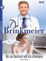 Dr. Brinkmeier 14 – Arztroman