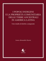 I popoli indigeni e la proprietà comunitaria delle terre ancestrali in America latina. Uno studio di diritto comparato