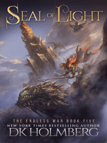 Seal of Light: The Endless War, #5