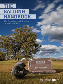 The Balding Handbook: The Five Stages of Grieving for Your Hair Loss