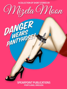 Danger Wears Pantyhose