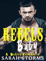 Rebel's Baby
