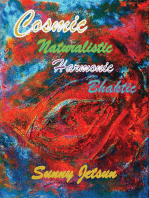 Cosmic Naturalistic Harmonic Bhaktic