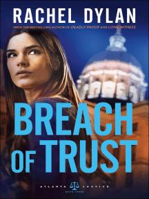 Breach of Trust (Atlanta Justice Book #3)