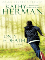Only by Death (Ozark Mountain Trilogy Book #2)