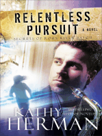 Relentless Pursuit (Secrets of Roux River Bayou Book #3)