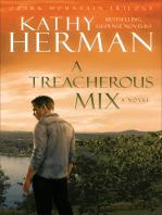 A Treacherous Mix (Ozark Mountain Trilogy Book #3)