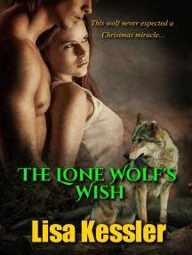 The Lone Wolf's Wish