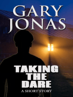 Taking the Dare