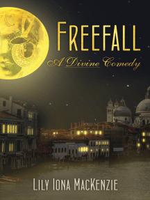 Freefall: A Divine Comedy