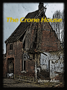 The Crone House
