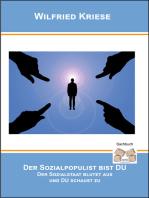 Der Sozialpopulist bist DU