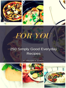250 Simply Good Everyday Recipes for You