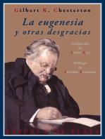 La eugenesia y otras desgracias