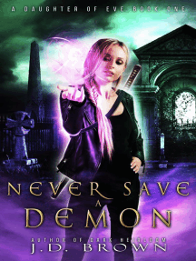 Never Save a Demon: A Daughter of Eve, #1