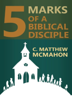 5 Marks of a Biblical Disciple