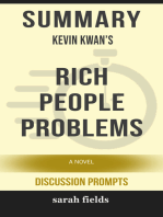 Summary of Rich People Problems (Crazy Rich Asians Trilogy) by Kevin Kwan (Discussion Prompts)