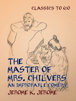 The Master of Mrs. Chilvers An Improbable Comedy