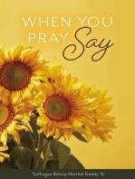 When You Pray, Say