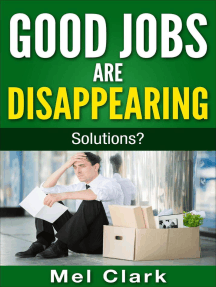 Good Jobs Are Disappearing: Solutions?: Thinking About Money, #3