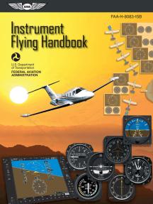 Instrument Flying Handbook: FAA-H-8083-15B