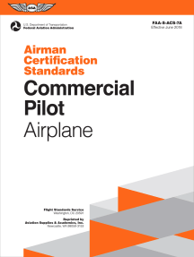 Commercial Pilot Airman Certification Standards - Airplane: FAA-S-ACS-7A, for Airplane Single- and Multi-Engine Land and Sea