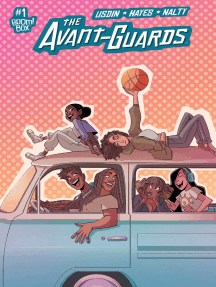 The Avant-Guards #1