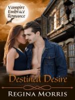 Destined Desire