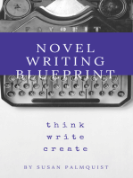 Novel Writing Blueprint-Think Write Create