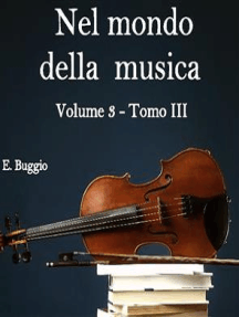 Nel mondo della musica. Vol.3 - Tomo III. Opera e musica strumentale tra Sei e Settecento