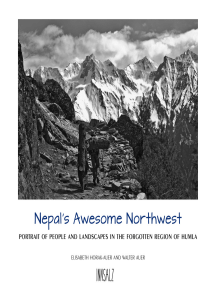 Nepal´s Awesome Northwest: Portrait of people and landscapes in the forgotten region of Humla