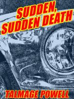 Sudden, Sudden Death