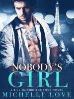 Nobody's Girl (A Billionaire Romance)