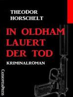 In Oldham lauert der Tod