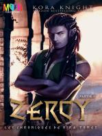 Zercy: Partie 1